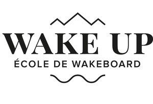 Wake up Ecole de Wakeboard